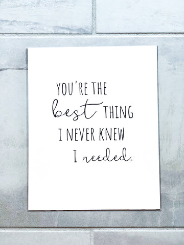 You're The Best Thing Nursery Print
