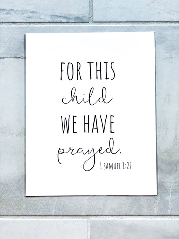 For This Child We Have Prayed 1 Samuel 1:27 Nursery Print