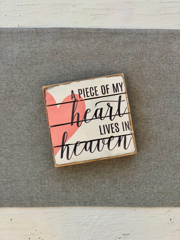 A Piece of my Heart Lives in Heaven Shelf Decor