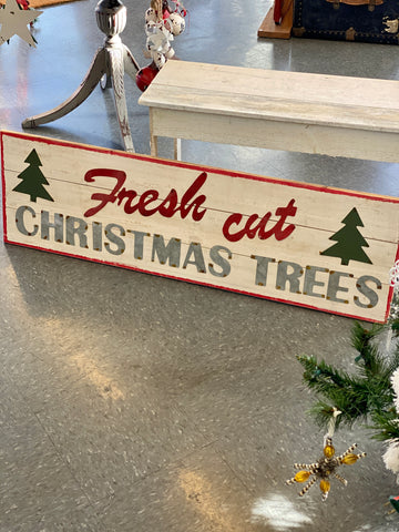 Fresh Cut Christmas Trees Wood Hanging Sign