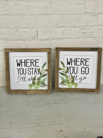 Where You Stay + Where You Go Sign Set