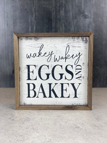 Wakey Wakey Eggs and Bakey Sign