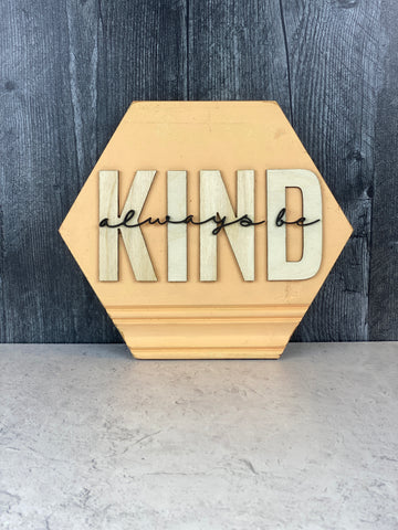 Always Be Kind Laser Cut Wood Wall Art
