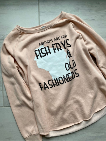 Fridays are for Fish Frys and Old Fashioneds Crewneck - Pink