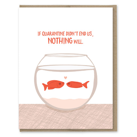Quarantine Fish Bowl Card