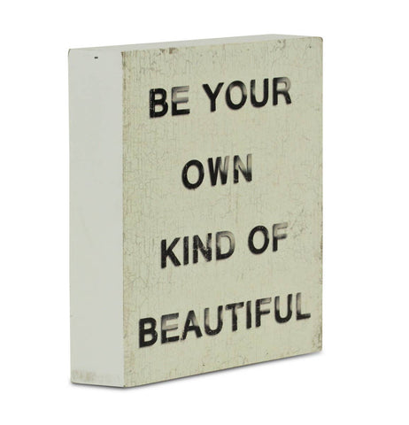 Be Your Own Kind of Beautiful Wall Decor