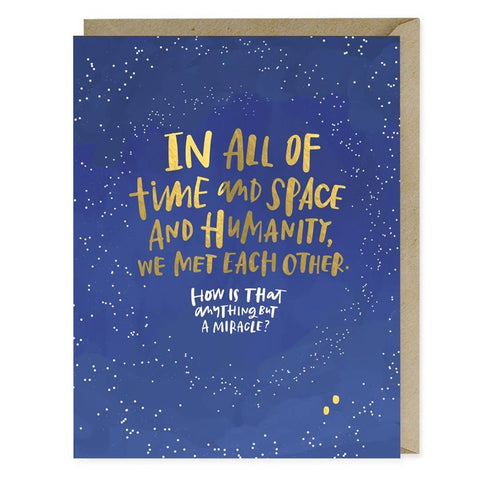 In All of Time and Space (Met Each Other Miracle Anniversary) Card