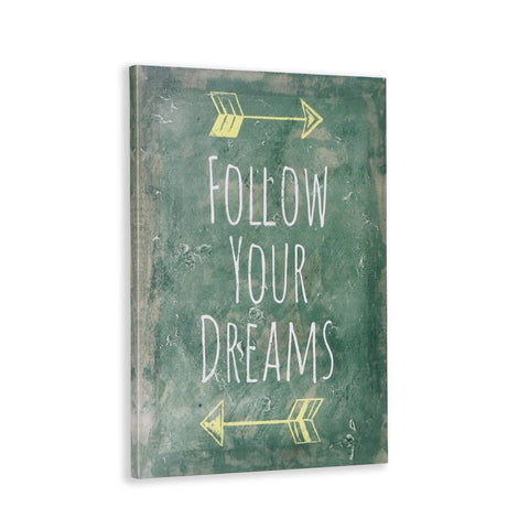 Follow Your Dreams Canvas Art
