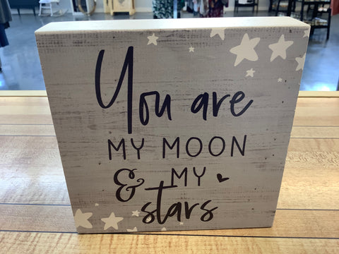 You Are My Moon and My Stars Sign by Over the Moon