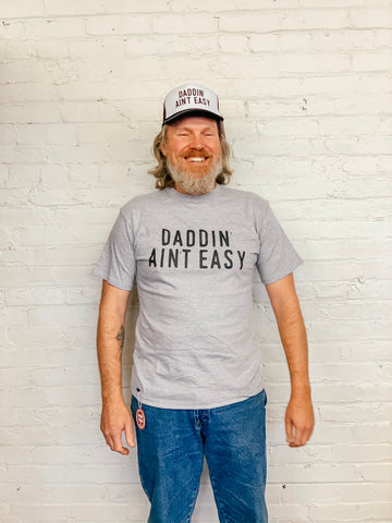 Daddin' Aint Easy Tee with Bottle Opener