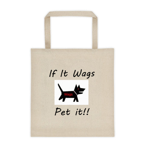 If It Wags - Pet it!! Tote bag
