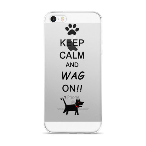 Keep Calm and Wag on!! iPhone case
