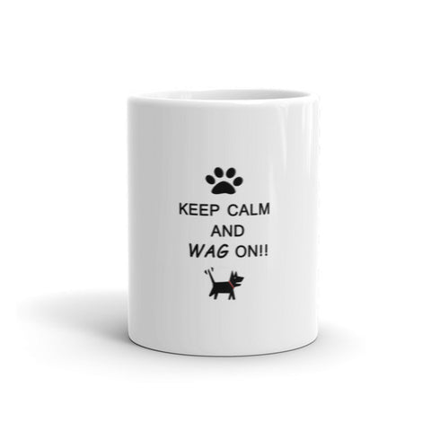Keep Calm and Wag On!! Mug