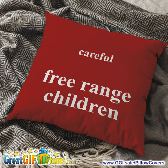 Careful Free Range Children Throw Pillow Cover