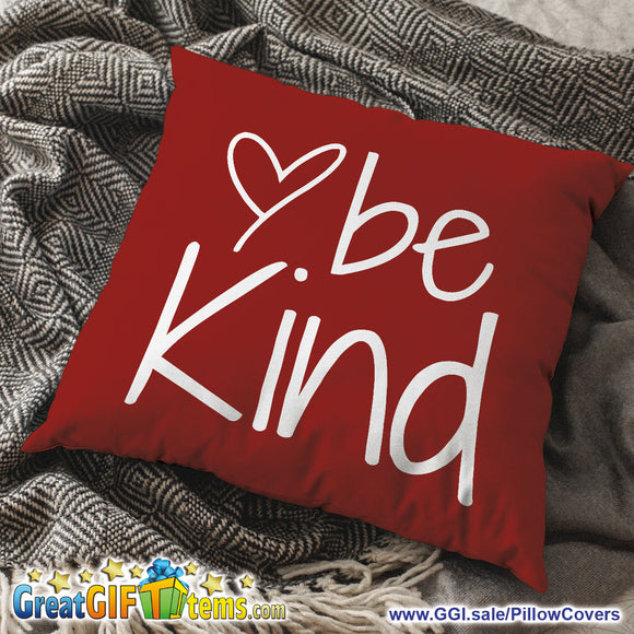 Be Kind Beautiful Throw Pillow Cover