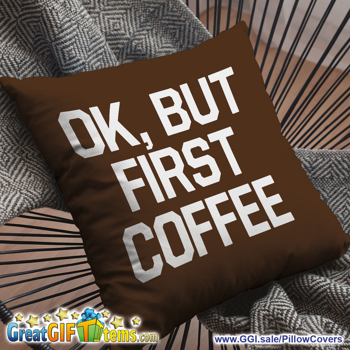 Ok, But First Coffee Throw Pillow Cover