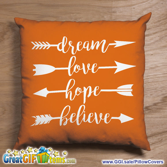 Dream Love Hope Believe Throw Pillow Cover