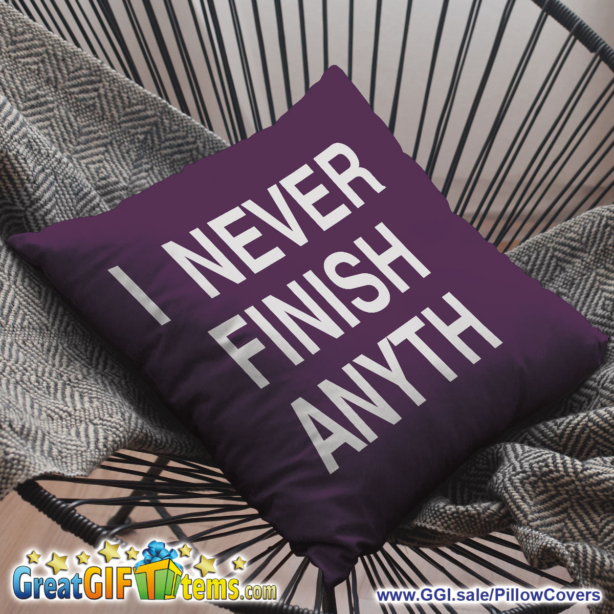 I Never Finish Anyth Throw Pillow Cover