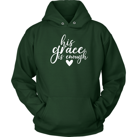 His Grace Is Enough Hoodie