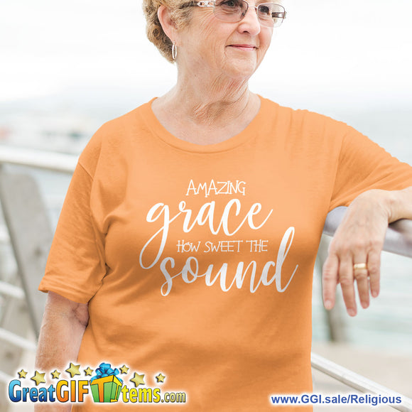 Amazing Grace How Sweet The Sound Solid Color T-Shirt
