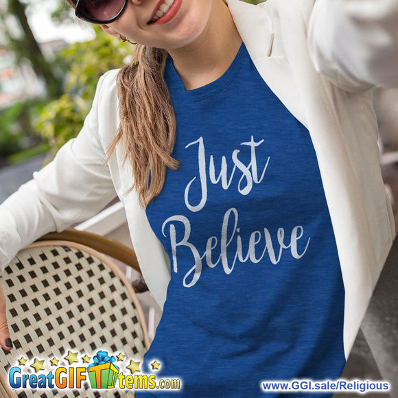Just Believe Heather Color T-Shirt