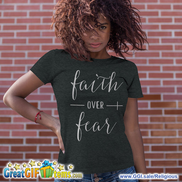 Faith Over Fear Heather Color T-Shirt