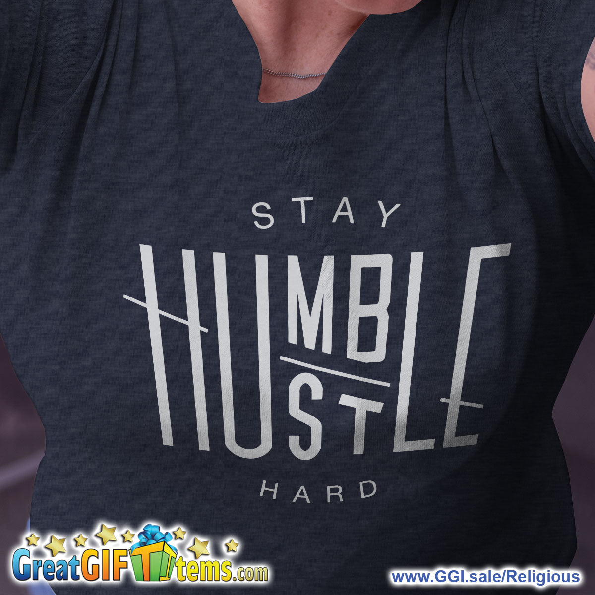 Stay Humble And Hustle Hard Heather Color T-Shirt