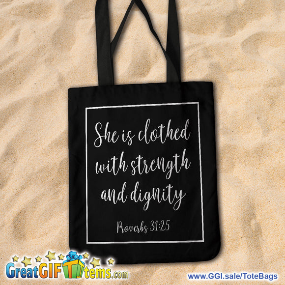 She Is Clothed With Strength And Dignity Canvas Tote Bag