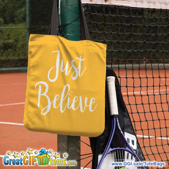 Just Believe Canvas Tote Bag For Carrying Your Personal Items
