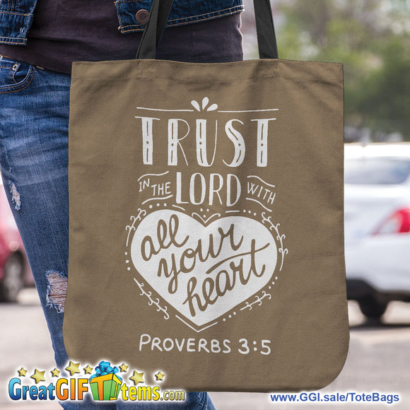 Trust In The Lord With All Your Heart Canvas Tote Bag