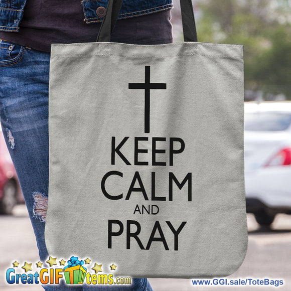 Keep Calm And Pray Canvas Tote Bag