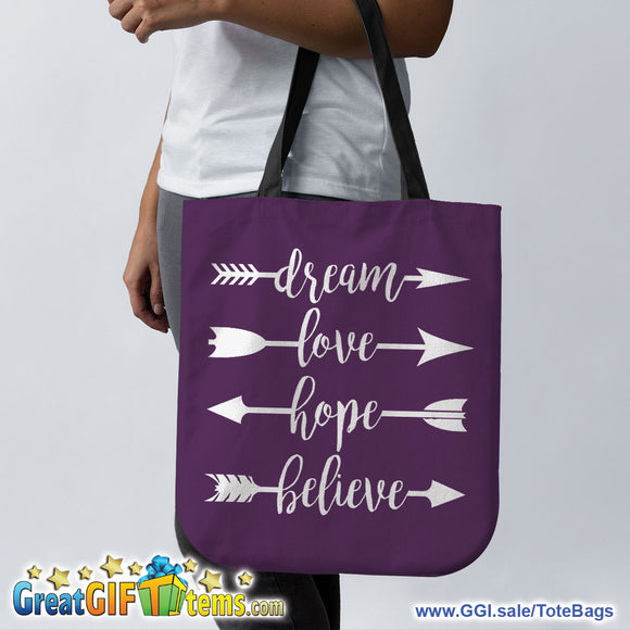 Dream Love Hope Believe Canvas Tote Bag