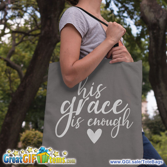 His Grace Is Enough Canvas Tote Bag
