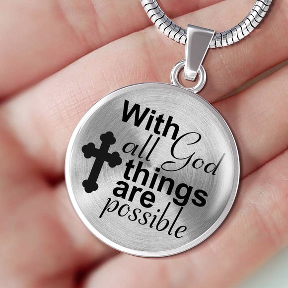 With God All Things Are Possible Snake Chain Necklace With Pendant
