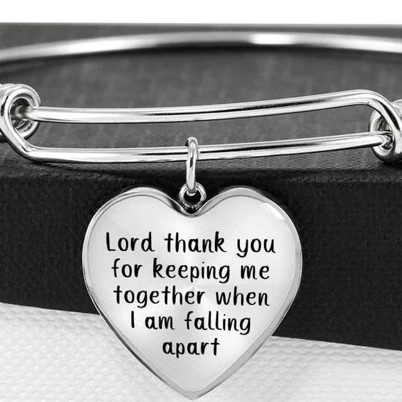 Lord Thank You For Keeping Me Together When I Am Falling Apart Bangle Bracelet With Pendant