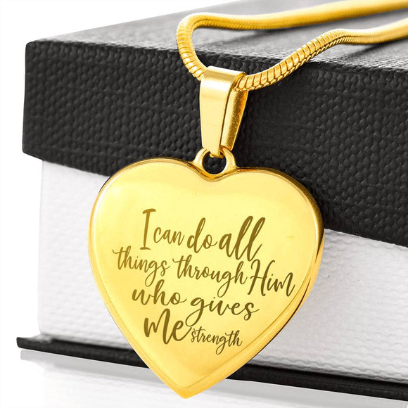I Can Do All Things Through Him Who Gives Me Strength Laser Engraved Necklace With Pendant