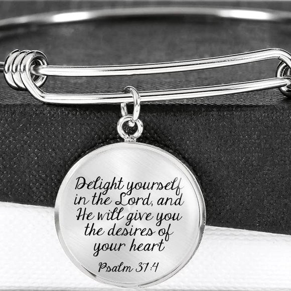 Delight Yourself In The Lord, And He Will Give You The Desires Of Your Heart Bangle Bracelet With Pendant