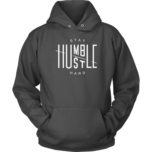 Stay Humble And Hustle Hoodie