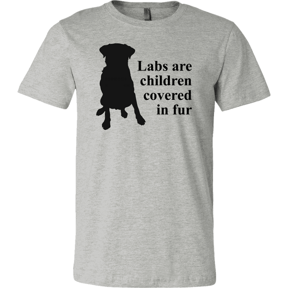 + Labs Are Children Covered In Fur T-Shirts - GreatGiftItems.com