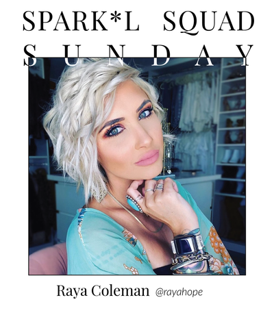 It's Sunday! Say hello to this week's #SparklSquadSunday feature, Raya Coleman!