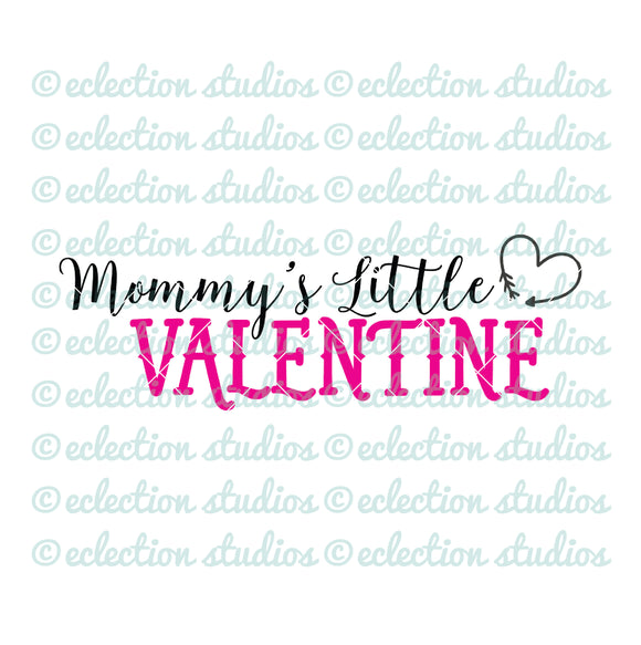 Mommy's Little Valentine SVG