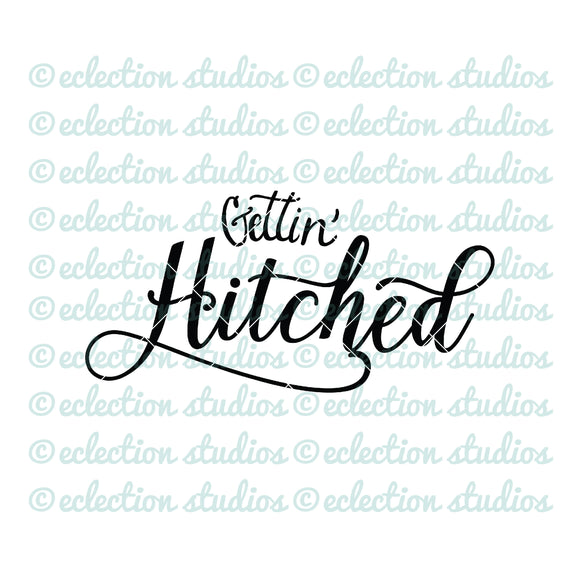Gettin' Hitched Wedding SVG