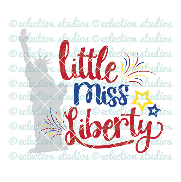 Little Miss Liberty 4th of July SVG