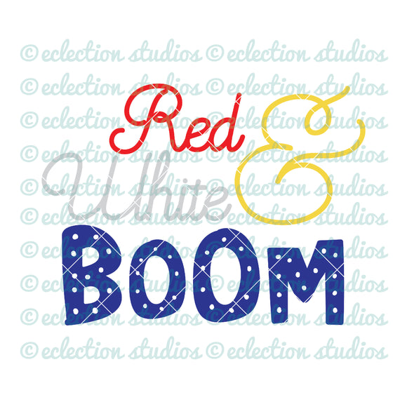 Red White & Boom 4th of July SVG