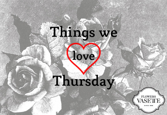 Things We Love Thursday