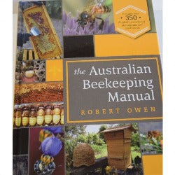 Book - The Australian Beekeeping Manual  2nd Edition - Robert Owen