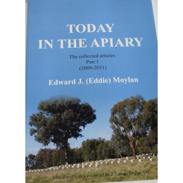 Book - Today in the Apiary - Eddie Moylan