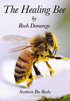 BookS- The Healing Bee By ROCH DOMEREGO