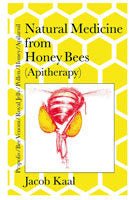 BookS- Natural Medicine from Honey Bees - Jacob Kaal