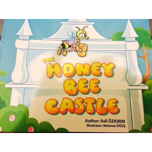 Book -For Kids- The Honey Bee Castle - by Asli Ozkirim